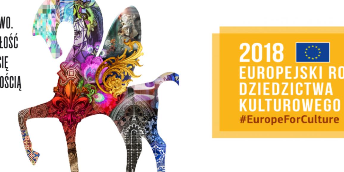 Europejski Rok Dziedzictwa Kulturowego 2018